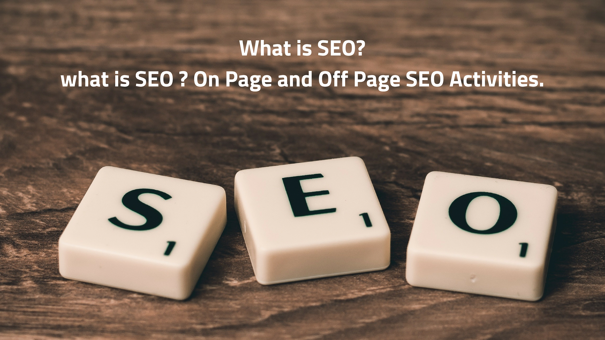 what is SEO _ On Page and Off Page SEO Activities.1