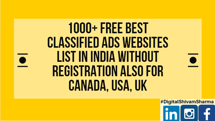 1000+ Free Best Classified Ads Websites List in India Without Registration Canada, USA, UK 2019 2020